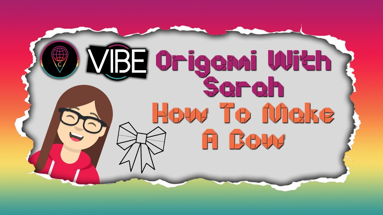 Origami With Sarah: How to Make a Bow