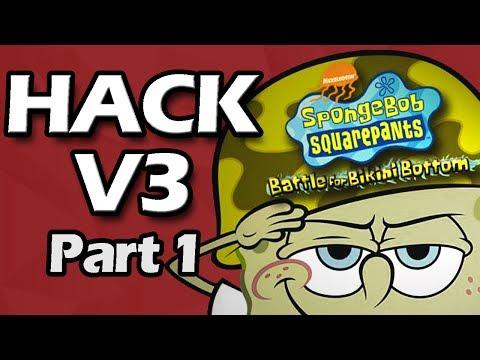 Battle for Bikini Bottom HACKED: Version 3 (Part 1)