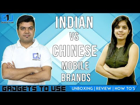 Indian VS Chinese Smart Phone Companies,  Which One Is Better For You & Why