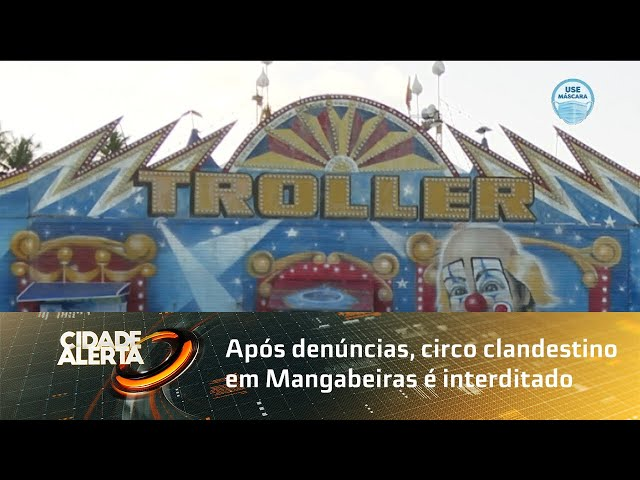 Após denúncias, circo clandestino em Mangabeiras é interditado