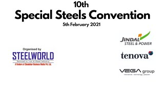10th Special Steels Convention - Inauguration