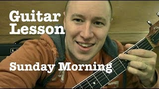 Sunday Morning- Guitar Lesson (EASY)- Maroon 5  (Todd Downing)