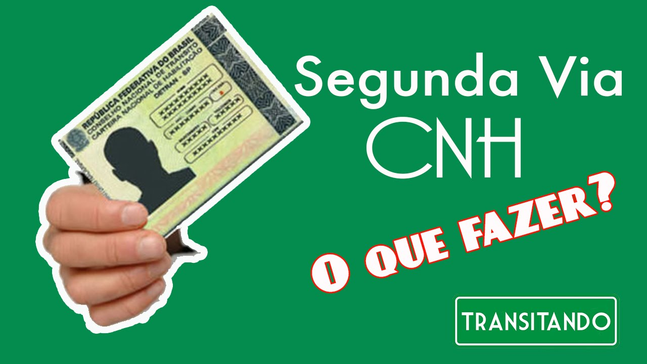 Segunda Via Da Carteira Nacional De Habilitao CNH