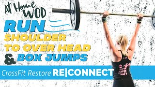 CrossFit Restore Thursday RE|Connect #WOD. #Workouts you can do at home.