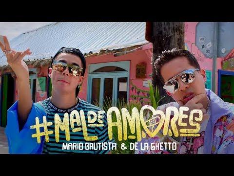 Mario Bautista - Mal de Amores ft. The ghetto