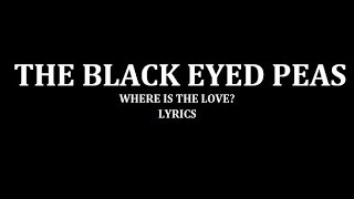 Download The Black Eyed Peas - Where Is The Love?