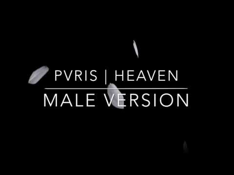 PVRIS - HEAVEN [MALE VERSION]