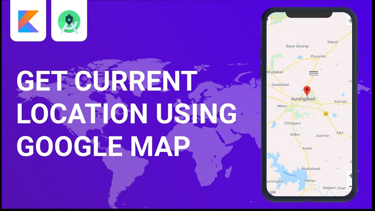 Android Google Maps Current Location In Kotlin