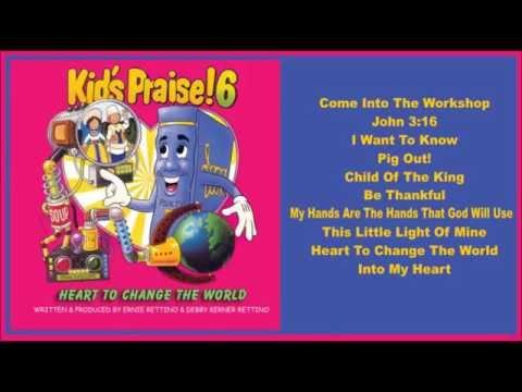 Kids Praise! 6 - Heart To Change The World (Full Album)
