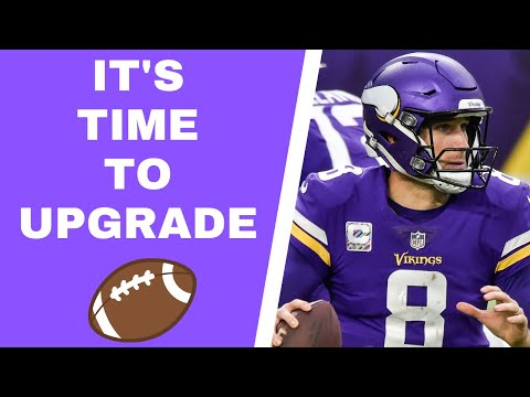 Why Minnesota Vikings need to upgrade from Kirk Cousins