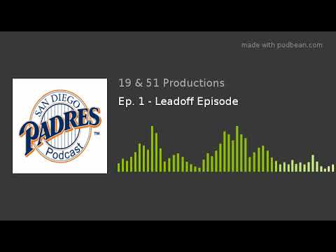 Ep. 1 - Leadoff Episode