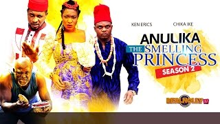 Anulika The Smelling Princess 2 - 2015 Latest Nigerian Nollywood Movies