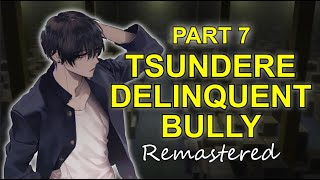 Tsundere Delinquent Bully Saves You - Part 7 Remaster 「ASMR Boyfriend Roleplay/Male Audio」