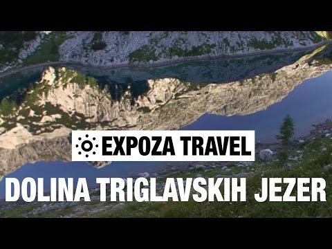 Dolina Triglavskih Jezer (Slovenia) Vacation Travel Video Guide