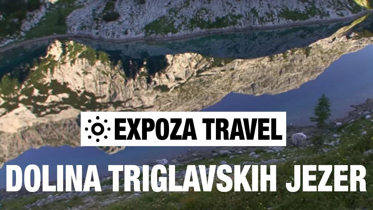 Dolina Triglavskih Jezer Slovenia Vacation Travel Video Guide