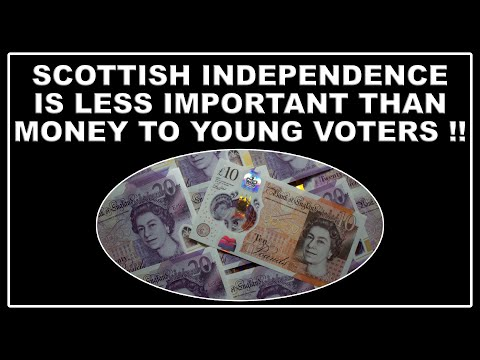 Young Scots prefer money to Scottish Independence!