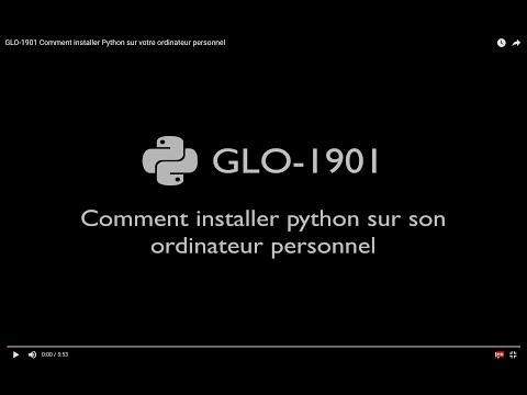 GLO-1901 Comment installer Python sur votre ordinateur personnel