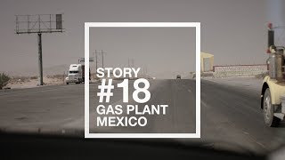 Story #18 Gas plant, Mexico