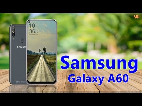Samsung Galaxy A60 Official Video, Price, Launch Date, Specs, Camera, Features, First Look, Trailer