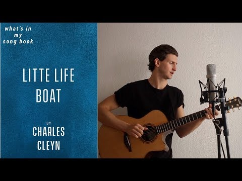 Charles Cleyn - Little Life Boat (What's In My Song Book)