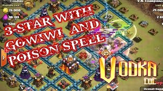 Clash of clans gowiwi + poison spell attack strategy