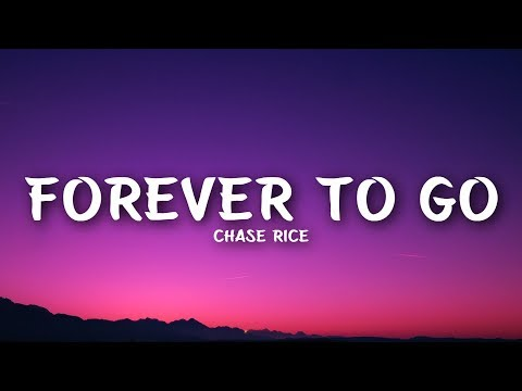 Chase Rice   Forever To Go