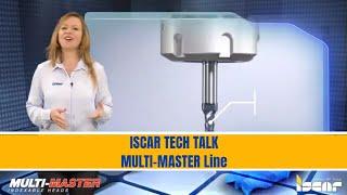 ISCAR TECH TALK -  MULTI-MASTER Line of Multifunctional Robust Tools
