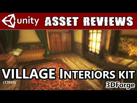 Unity Asset Kit Reviews - Village Interiors Kit from 3Dforge! On Sale!