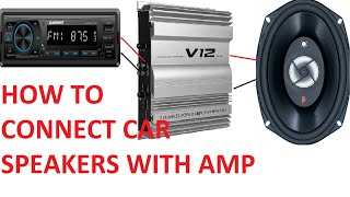How to connect car speakers with amplifier// Car Speakers connection with 2 channel amplifier/