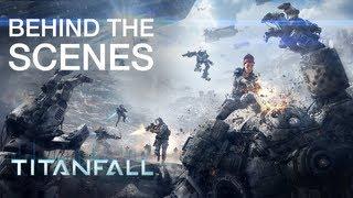 Titanfall | Behind The Scenes