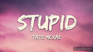 Tate mcrae  - stupid ( 1 hour version ) ( lyrics )