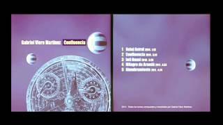 1-Reloj Astral . 2-Confluencia - Gabriel Viero - Album Confluencia.