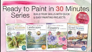 Ready to Paint in 30 Minutes series Search Press