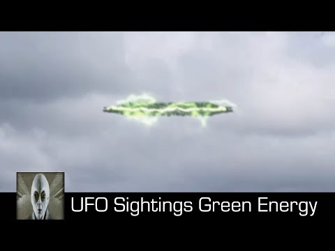 UFO Sightings Green Energy January 15th 2018