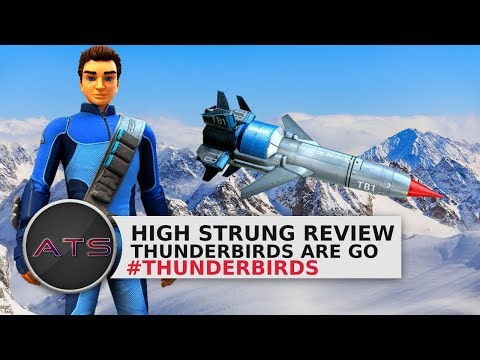 Thunderbirds Are Go | High Strung Review