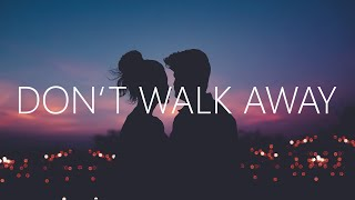 Mark Klaver - Don't Walk Away (Lyrics)