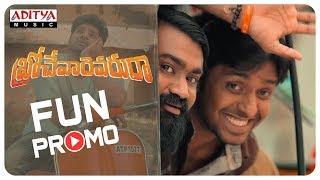 Fun Promo | R3Batch | Brochevarevaru Ra | Sri Vishnu, Nivetha Thomas, Nivetha Pethuraj, Satya Dev