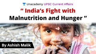 """""""India's Fight with Malnutrition and Hunger """" 