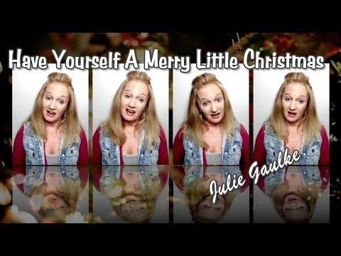 Have Yourself A Merry Little Christmas (arr. by Kirby Shaw for SSAA) by Julie Gaulke
