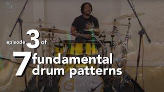 Drumming Patterns For Beginners Video Series - 7 Fundamental Drum Patterns | 3 of 7 | Stefan Brown