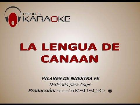 LA LENGUA DE CANAAN - KARAOKE