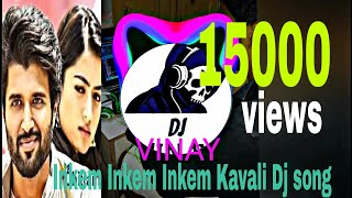 Inkem Inkem Kavale || Geeta Govindam || Full Bass Song || Mix by Dj Vinay