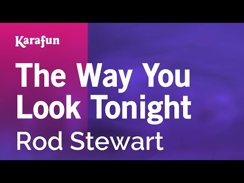 Karaoke The Way You Look Tonight - Rod Stewart * mp3