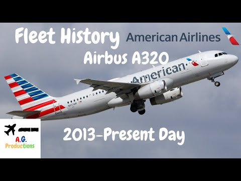 Fleet History American Airlines Airbus A320 2013-present