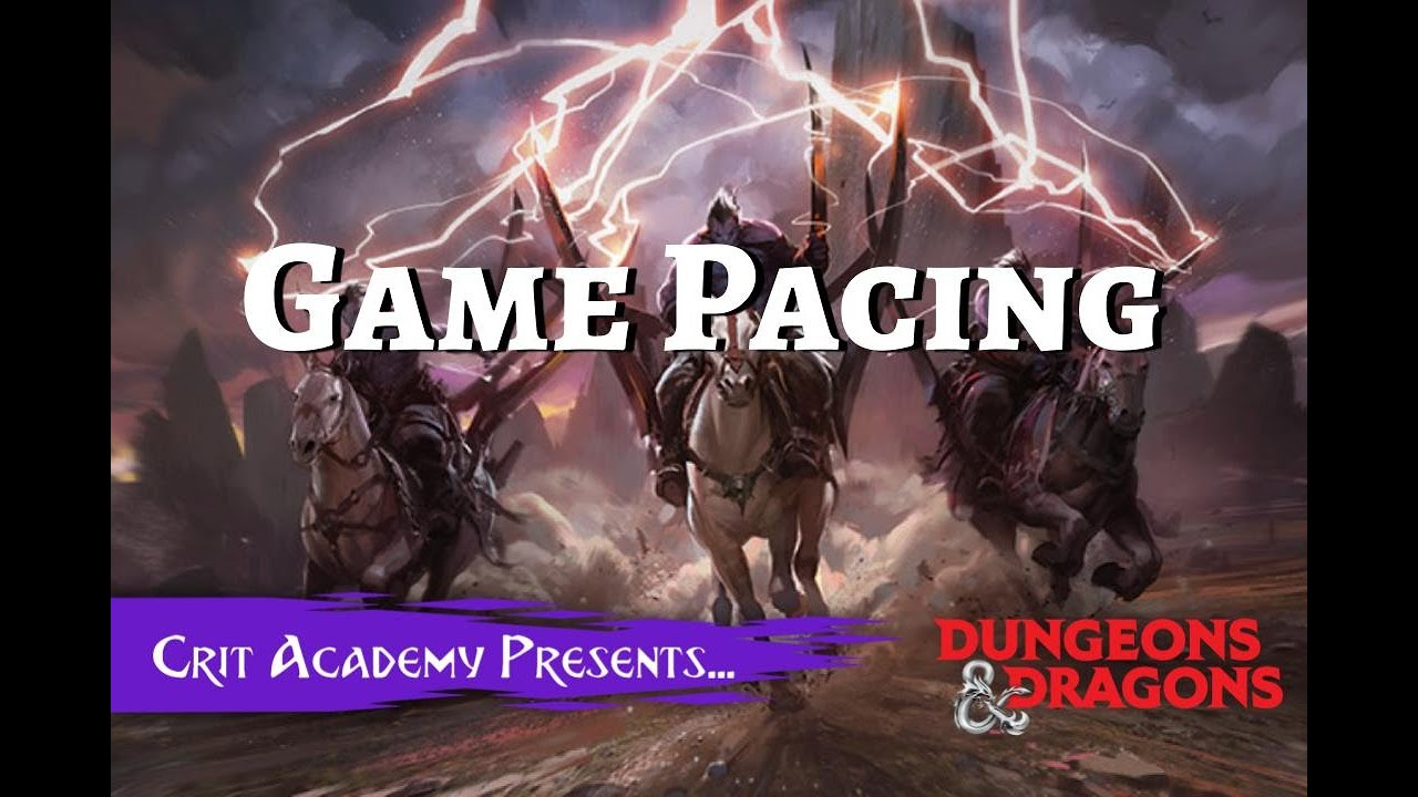 Game Pacing - Dungeons and Dragons