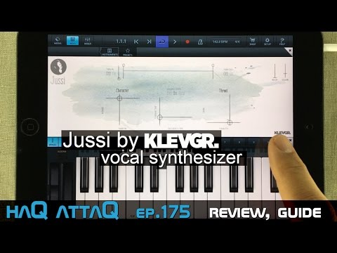Jussi Vocal Synthesizer by KLEVGR │ Review and Guide - haQ attaQ 175