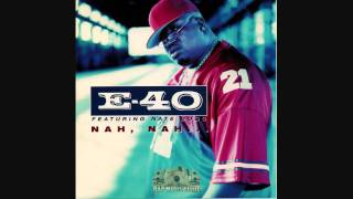E-40 ft. Nate Dogg - Nah Nah