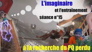 L'imaginaire : à la recherche du PQ perdu (entraînement n°15)