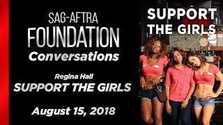 Conversations with Regina Hall of SUPPORT THE GIRLS