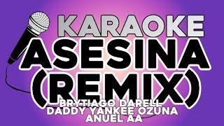 Asesina Remix - KARAOKE con LETRA Brytiago, Darell, Daddy Yankee, Ozuna, Anuel AA
